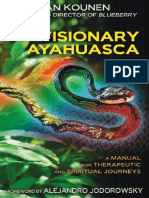 Jan Kounen, Alejandro Jodorowsky, Jack Cain -- Ayahuasca visionaria _un manual de terapia para viaje espiritual.pdf