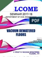 Vacuum dewatering