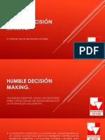 Humble Decisión Making Presentacion 03 Mayo de 2019
