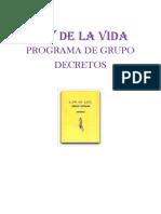 Ley de La Vida. Programa de Grupos. DECRETOS