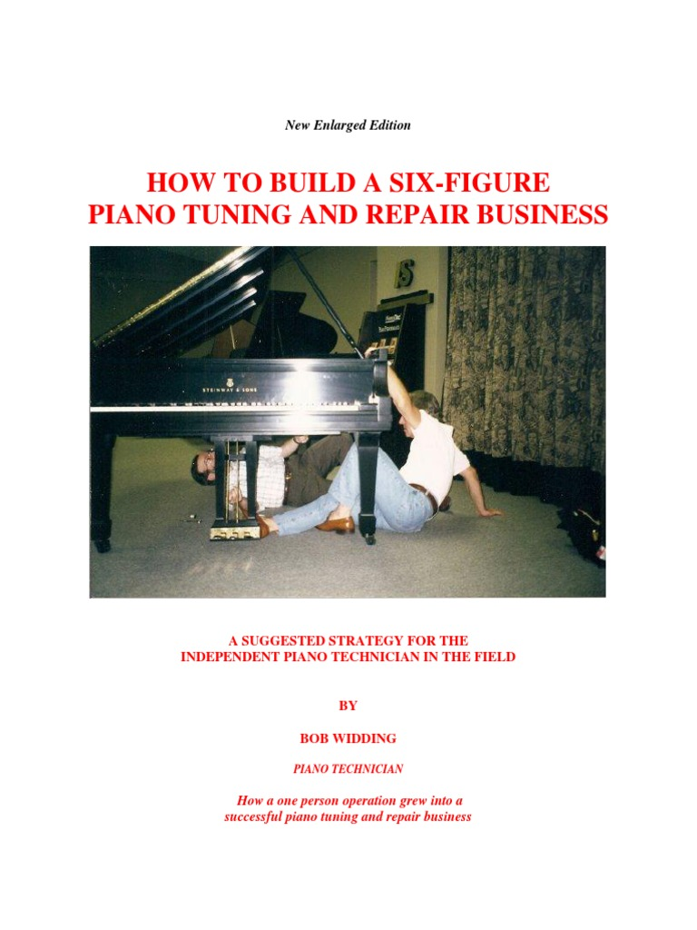 How to build a six-figure piano tuning & repair business   Piano ...