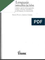 Lenguaje y comunicación. Conceptos básicos, aspectos teóricos generales, características, estructuras, naturaleza y funciones del lenguaje y la comunicación..pdf