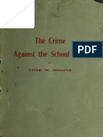 1915-Chas-M-Higgins-The-crime-against-the-school-child.pdf
