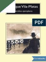 Suicidios ejemplares - Enrique VilaMatas.pdf