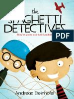 Steinhofel, Andreas - The Spaghetti Detectives (2008, Scholastic Inc., 978-0-545-28975-7,978-0-545-38922-8)