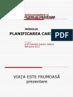 Modulul   PLANIFICAREA  CARIEREI