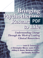 Louis G. Castonguay, J. Christopher Muran, Lynne E. Angus, Jeffrey A. Hayes, Nicholas Ladany, Timothy Anderson-Bringing Psychotherapy Research to Life_ Understanding Change Through the Work of Leading.pdf