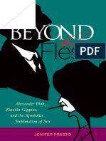 Beyond the Flesh - Alexander Blok, Zinaida Gippius, and the Symbolist Sublimation of Sex.pdf