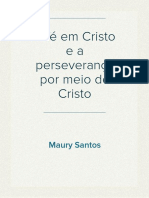 A fé em Cristo e a perseverança por meio de Cristo