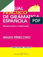 Manual practico de gramatica es - Perez Cino, Waldo.pdf