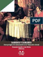 Amodio, 2017 - Saberes y sabores. Antropología de la alimentación en la Venezuela colonial (Con Luis Molina).pdf
