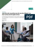 ¿Qué Debe Saber Un Profesor Para Dar Una Clase Bilingüe_ Con Tener Un Buen Nivel de Inglés No Basta _ Economía _ EL PAÍS