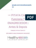 → PITAYA CAPS  Funciona ? EMAGRECEDOR | Antes & Depois