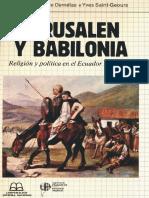 Demelas Marie Danielle Y Saint Geours Yves - Jerusalen Y Babilonia Religion Y Politica En El Ecuador 1780 - 1880.pdf