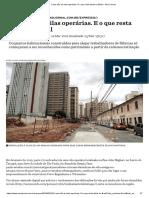 O que são as vilas operárias. E o que resta delas no Brasil - Nexo Jornal.pdf