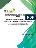 Unidad 3 Planeacion y Administracion de La Capacidad de Producción