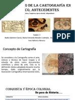 Desarrollo de La Cartografía en México, Antecedentes