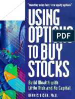 Dennis Eisen - Using Options To Buy Stocks. Build Wealth With Little Risk And No Capital.pdf