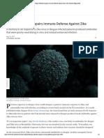 Dengue Infection Impairs Immune Defense Against Zika _ The Scientist Magazine®