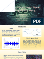 Noise Reduction in Speech Signals