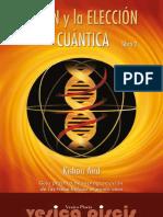 El ADN y La Elección Cuántica-Libro 2 -323