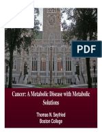 Seyfried Cancer as a Metabolic Disease