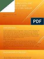 Design, Fabrication and Evaluation of Motorized Corn Sheller