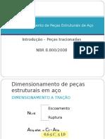 04 - Dimensionamento de Pecas Estruturais de Aco - Introducao - pecas tracionadas.ppt