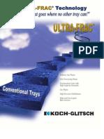 Ultra Frac Trays