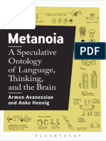 Armen Avanessian_ Anke Hennig - Metanoia_ A Speculative Ontology of Language, Thinking, and the Brain-Bloomsbury Academic (2017).pdf