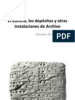 El edificio, los depósitos y otras Instalaciones de Archivo