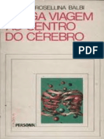 (Balbi-Renato e Roselina) Longa viagem ao centro do cerebro (livro).pdf