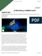 El cubo de uranio de Heisenberg y el fallido reactor nuclear nazi   Ciencia  