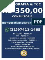 Monografia e Tcc R$ 348,00 monografiatcc99@gmail.com 0R. Hercílio de Lima, 658-680 - Nossa Senhora de FátimaCatalão - GO -18.176103, -47.939335