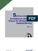 Detecon Opinion Paper Service-orientierte Architekturen (SOA) als Chance für effiziente IKS-Implementierung
