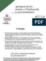 Exposicion (Importancia de Los Procedimientos y Clasificación de Los Procesamientos) BENITO