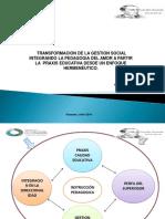 TRANSFORMACION DE LA GESTION SOCIAL INTEGRANDO LA PEDAGOGIA DEL AMOR A PARTIR  LA  PRAXIS EDUCATIVA DESDE UN ENFOQUE HERMENÉUTICO