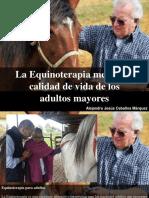 Alejandro Jesús Ceballos Marquez - La Equinoterapia Mejora La Calidad de Vida de Los AdultosMayores