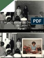 Edgar Raúl Leoni Moreno - El Legado Social de Doña Menca de Leoni, Parte I