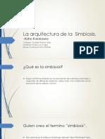 La Arquitectura de La Simbiosis