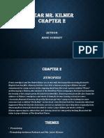 Dear Mr Kilmer Chapter 2 & 7 (Draft)