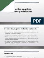 Documentos, registros, materiales y artefactos.pptx