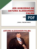 PPT._HISTORIA_PRIMER_GOBIERNO_DE_ARTURO_ALESSANDRI_PALMA_12-04-2018.pptx
