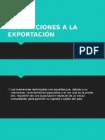 4. Restricciones a La Exportación