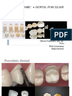 DENTAL CERAMIC  = DENTAL PORCELAIN
