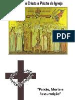 Paixão de Cristo e Paixão Da Igreja