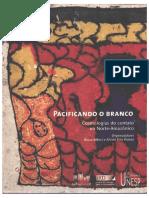 Albert & Ramos - Pacificando o Branco - Cosmologias do Contato do Norte-Amazônico.pdf