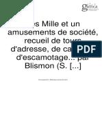 BLOCQUEL Simon - Les milles et un tours ou expériences de physique amusante et et de magie blanche (1856).pdf