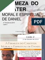 A Firmeza Do Carater Moral e Espiritual de Daniel