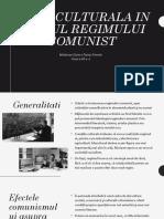 Viata Culturala in Timpul Regimului Comunist